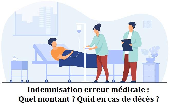 Indemnisation erreur médicale montant