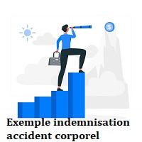 Exemple indemnisation accident corporel